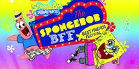 The SpongeBob BFF – Best Friends Festival!