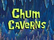 Chum Caverns