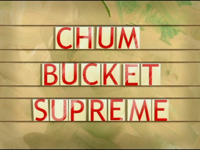 File:Chum Bucket Supreme-0.jpg