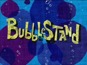 Bubblestand