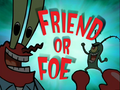 Friend or Foe.PNG