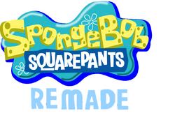 SpongeBob SquarePants Remade