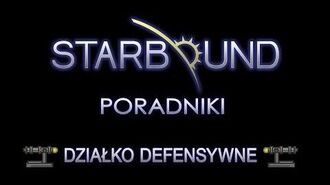 PL - STARBOUND PORADNIKI DEFENCE TURRET (DZIAŁKO SZCZELNICZE)