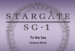 Stargate SG-1 - To the Sea