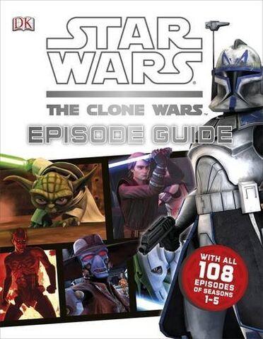File:Clone Wars Episode Guide Cover.jpg