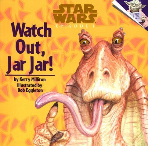 File:WatchOutJarJar-cover.jpg