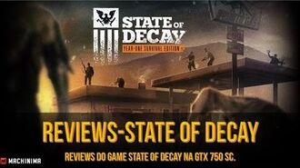 STATE OF DECAY▐ Year One Survival Edition 1080p 60 Fps.☢(Na GTX 750 SC)