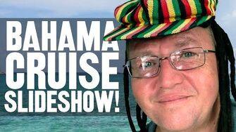 Bahama Cruise Slideshow!