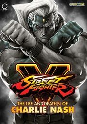 Street Fighter V - The Life and Death(s) of Charlie Nash.jpg