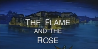 The Flame and the Rose
