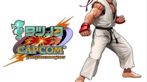 Tatsunoko VS Capcom - The OST - Theme of Ryu