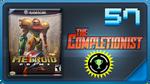 Completionist Episode 57