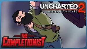 The Completionist - Uncharted 2 Among Thieves - The Handsome Nate Collection