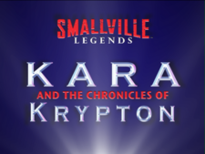 Kara and the Chronicles of Krypton