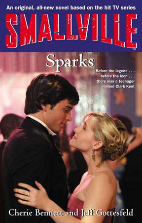 Smallville YA novel 10 Sparks