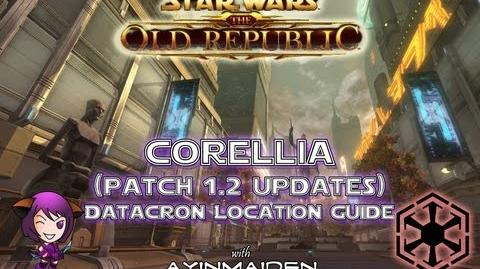 ★ SWTOR ★ - Datacron Location Guide - Corellia (Empire) Patch 1