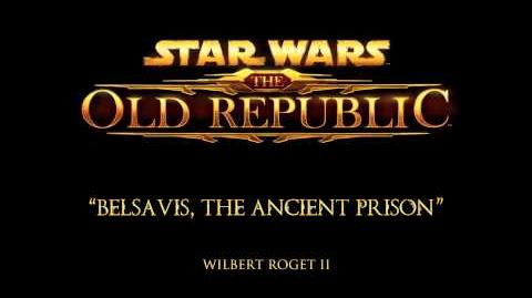 Belsavis, the Ancient Prison - The Music of STAR WARS The Old Republic