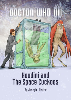 Houdini and the Space Cuckoos