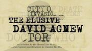 The Elusive David Agnew