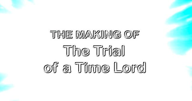 File:The Making of The Trial of a Time Lord.jpg