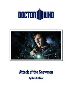 Attack of the Snowmen