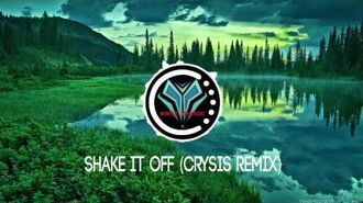 Shake It Off (Crysis Remix) 【Trap】
