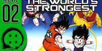 DragonBall Z Abridged Movie: The World's Strongest