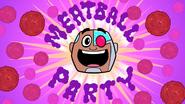 Meatball Partee ft cyborg