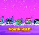 Mouth Hole