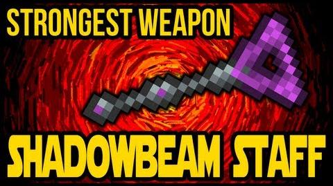 Shadowbeam Staff, Strongest weapon in the game, Terraria 1