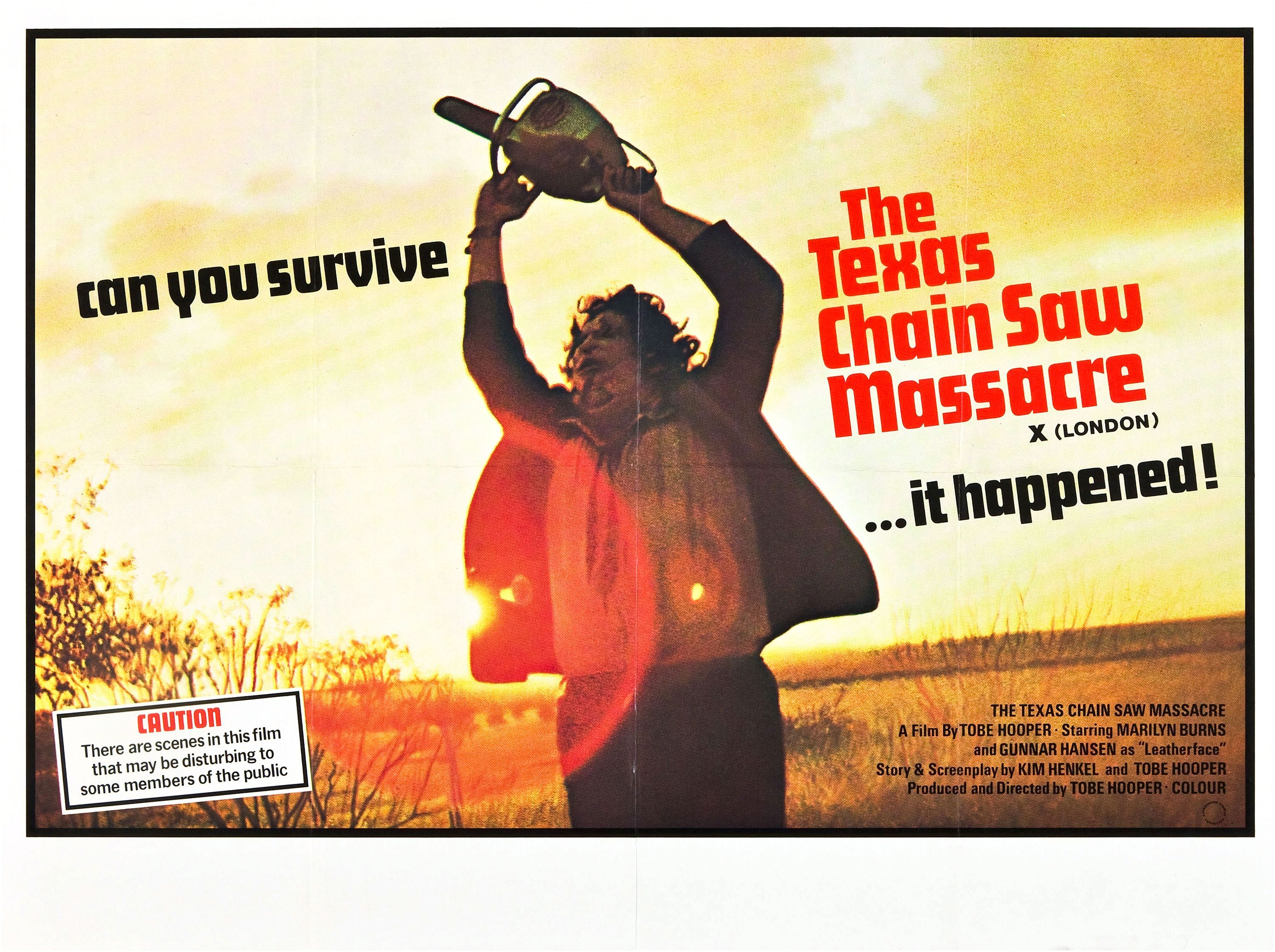 http://vignette3.wikia.nocookie.net/texaschainsawmassacre/images/f/f1/Texas_chainsaw_massacre_1_poster_british.jpg/revision/latest?cb=20140301151606