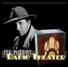 Tex Murphy Radio Theater