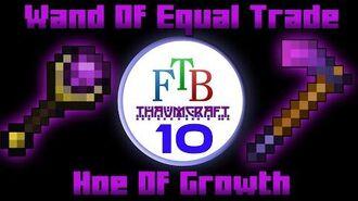 Wand Of Equal Trade Hoe Of Growth Thaumcraft 3 FTB LITE Tutorial 10-0