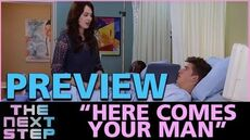 """The Next Step - """"Here Comes Your Man"""" Preview"""
