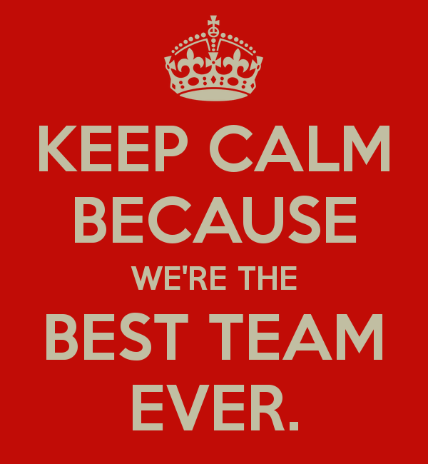 Image keep calm because were the best team for Top best images