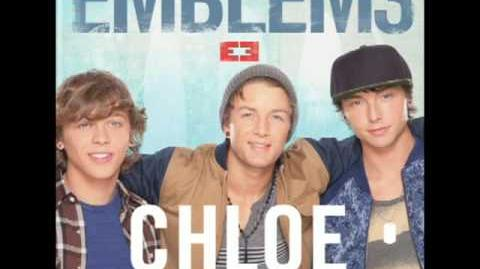 Emblem3 - Chloe (You're The One I Want)