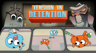 The Amazing World Of Gumball The Tba Tension in Detention |...