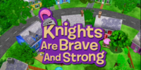 Knights Are Brave and Strong