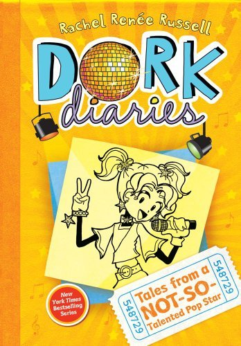 Dork Diaries: Tales from a Not-So-Talented Pop Star   The ...