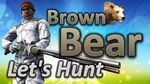 TheHunter Let's Hunt BROWN BEAR (big bear 28.1 included)
