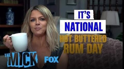 National Hot Buttered Rum Day Season 1 THE MICK
