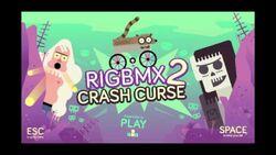 RigBMX2CrashCurse