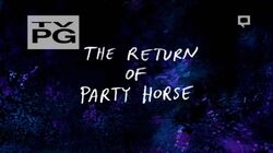 S7E10 The Return of Party Horse Title Card