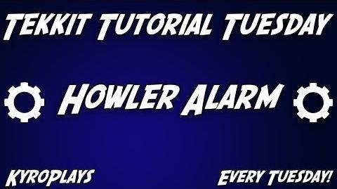 Howler Alarm Tutorial Tekkit