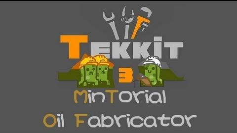TEKKIT Mintorials Oil Fabricator
