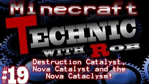 Minecraft Technic Part 19 Destruction Catalyst, Nova Catalyst and the Nova Cataclysm!