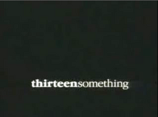 Thirteensomething-TitleCard