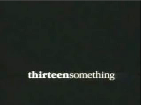 Thirteensomething-TitleCard