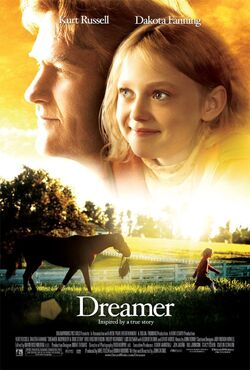 Dreamer Inspired by a True Story