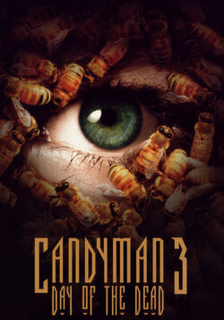 Candyman 3 Day of the Dead